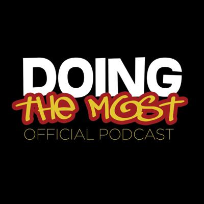 Doing the Most Podcast