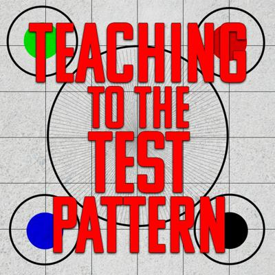 Teaching To The Test Pattern