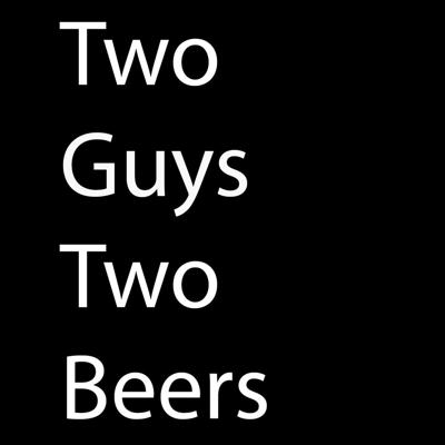 Two Guys Two Beers