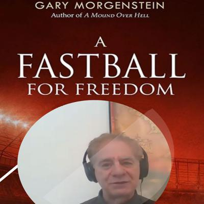 Cover art for Gary Morgenstein A Fastball For Freedom