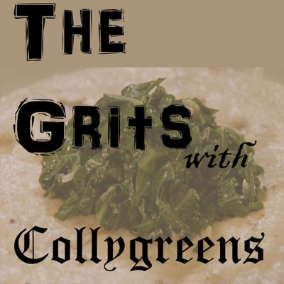 The Grits with Collygreens