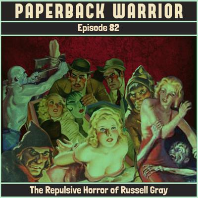Cover art for Episode 82: The Repulsive Horror of Russell Gray