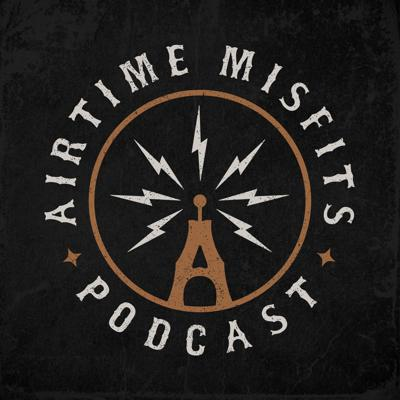 Airtime Misfits Podcast