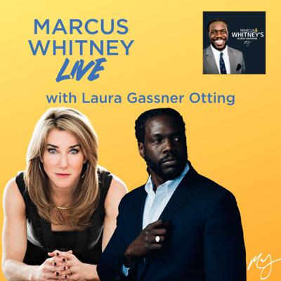 Cover art for Marcus Whitney LIVE Ep. 27 - Laura Gassner Otting