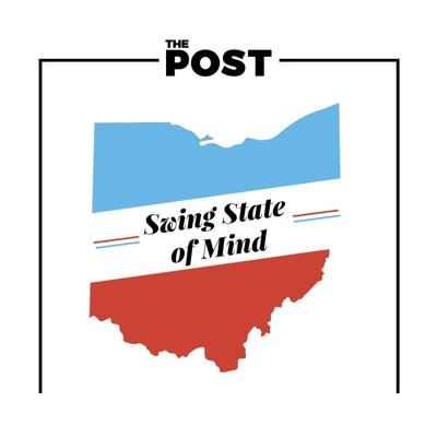 Swing State of Mind is a podcast with The Post at Ohio university in which hosts Mikayla Rochelle and George Shillcock discuss political and election news in everyone's favorite swing state,  Ohio.