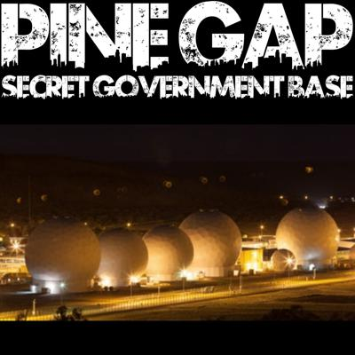 Cover art for Pine Gap: Secret Government Facility