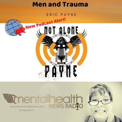 Cover art for Men and Trauma: Not Alone with Payne