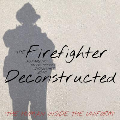 The Firefighter Deconstructed