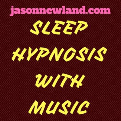 Cover art for SLEEP & RELAX HYPNOSIS with music 64 - (Jason Newland)