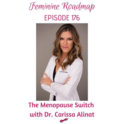 Cover art for FR Ep #176 The Menopause Switch with Dr Carissa Alinat