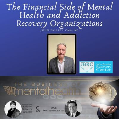 Cover art for The Financial Side of Mental Health and Addiction Recovery Organizations