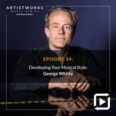 Cover art for Developing Your Musical Style: George Whitty