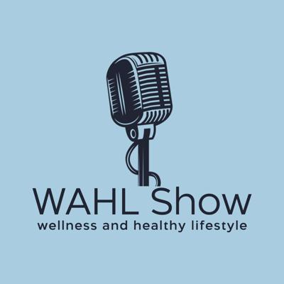 The WAHL Show