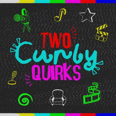 Two Curly Quirks