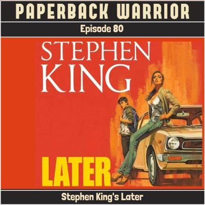 Cover art for Episode 80: Stephen King's Later