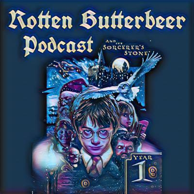 Cover art for Rotten Butterbeer Podcast: Harry Potter and the Sorcerer's Stone