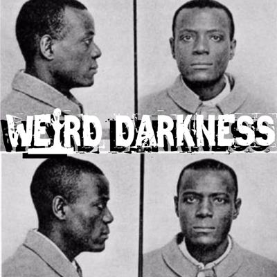 """Cover art for """"WAS HE WILLIAM WEST, OR WILLIAM WEST?"""" and More Trippy True Stories! #WeirdDarkness"""