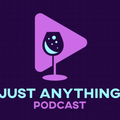 Just Anything Podcast