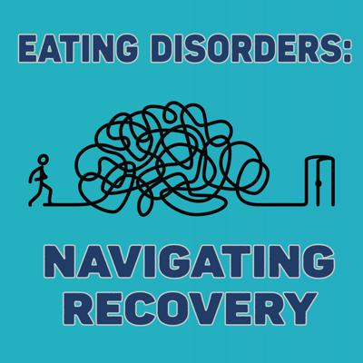 Eating Disorders: Navigating Recovery