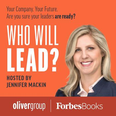 The podcast for and about leaders that focuses on the development of their people, with Jennifer Mackin from The Oliver Group at OliverGroup.com.