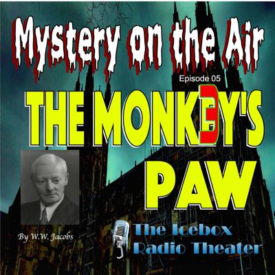 Cover art for The Monk3y's Paw; Mystery on the Air