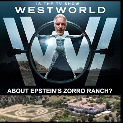 Cover art for #291: Epstein's Zorro Ranch and HBO's Westworld with Tommy Dee