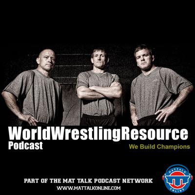 Podcast from the World Wrestling Resource, providing tips and training discussion from Jon McGovern, Terry Brands and Dennis Hall. Part of the Mat Talk Podcast Network