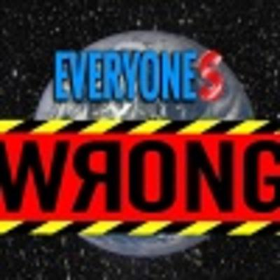 Everyones Wrong Podcast's show