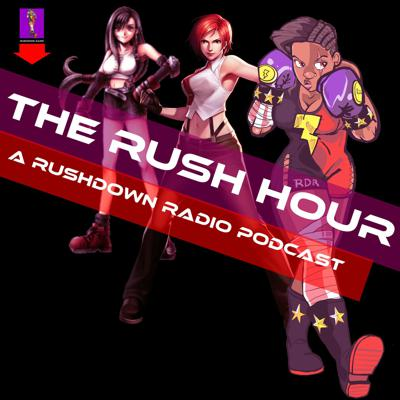 Rushdown Radio - Video Game and Entertainment Podcast