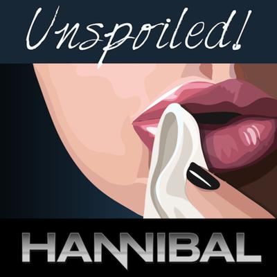 UNspoiled! Hannibal