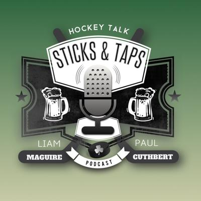 Hockey Talk with NHL Historian/Author Liam Maguire and Go Hockey Media's Paul C. Cuthbert. Step up to the bar and let's talk some hockey! It's time for Sticks and Taps.