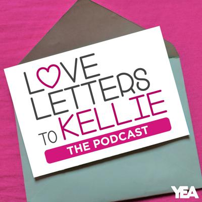 Love Letters to Kellie... The Podcast