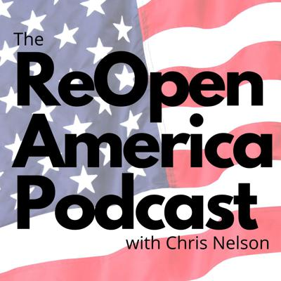 The ReOpen America Podcast