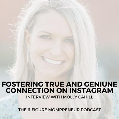 Cover art for Fostering true and genuine connection on Instagram with Molly Cahill