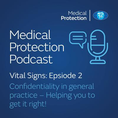 Cover art for Vital Signs episode 2: Confidentiality in general practice – helping you to get it right!