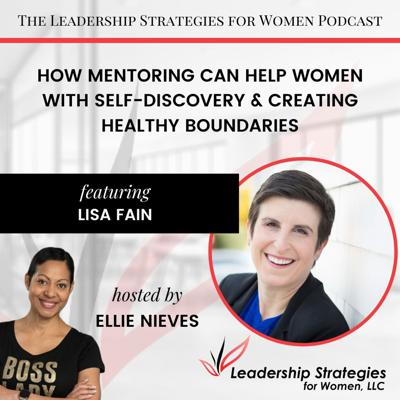 Cover art for How Mentoring Can Help Women With Self-Discovery & Creating Healthy Boundaries