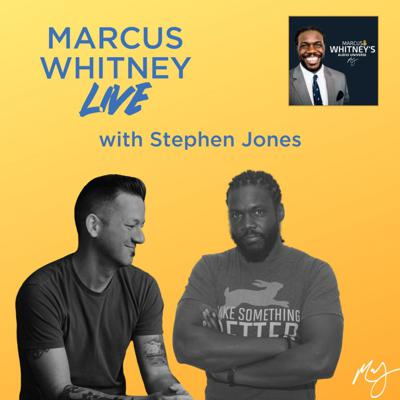 Cover art for Marcus Whitney LIVE Ep. 28 - Stephen Jones
