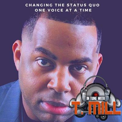 Your home for thinking out loud. Changing the status quo one voice at a time. Each episode explores progressive ideas in music, edutainment, children, & awareness. Speaking with successful entrepreneurs, innovators, performing and visual artists from around the world. More information at asktmill@gmail.com