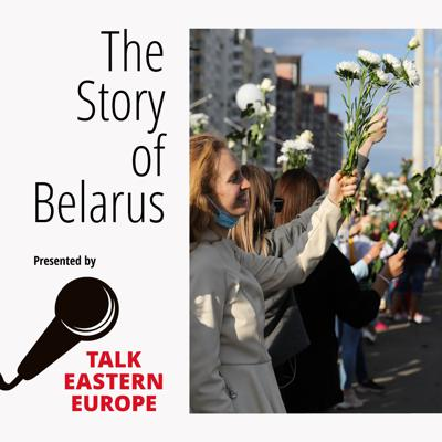 The Story of Belarus