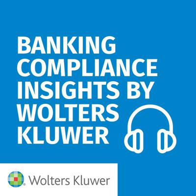 Banking Compliance Insights By Wolters Kluwer