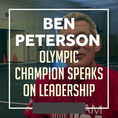 Cover art for Olympic Champoin Ben Peterson breaking down leadership - WWR62