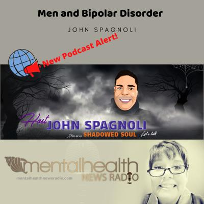 Cover art for Shadowed Soul: Men and Bipolar Disorder with John Spagnoli