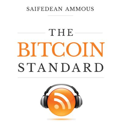 The Bitcoin Standard Podcast