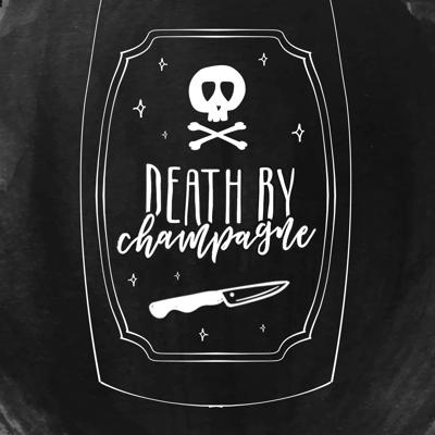 Death By Champagne