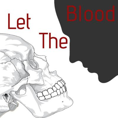 Let The Blood