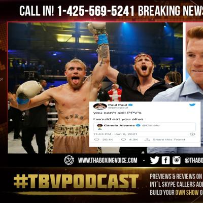 Cover art for ☎️Jake Paul Calls OUT Canelo Alvarez😱🤷🏽♂️'I Would Eat You Alive' You Can't Sell PPV'S👀