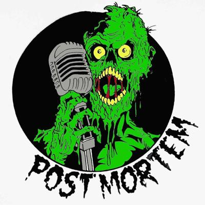 Post Mortem Show Horror Movie Podcast