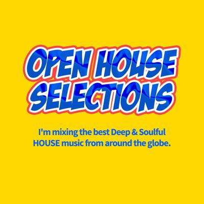 Open House Selections