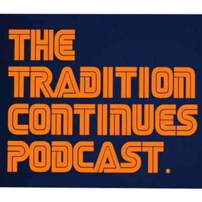 The Tadition Continues Podcast