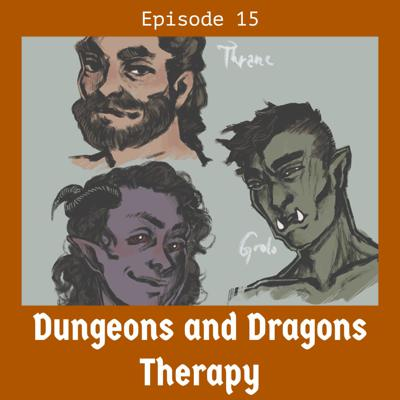Cover art for Dungeons and Dragons Therapy #15